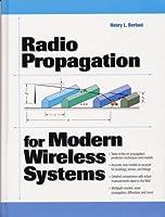 Radio Propagation for Modern Wireless Systems