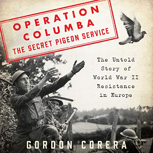 Operation Columba - The Secret Pigeon Service audiobook cover art