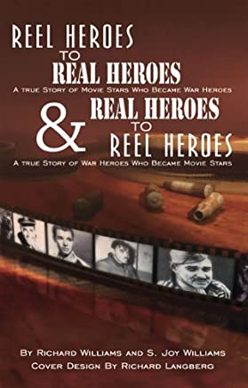 Reel Heroes To Real Heroes and Real Heroes to Reel Heroes