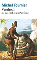 Vendredi: Ou Les Limbes Du Pacificque (Folio Series Nuber 959)