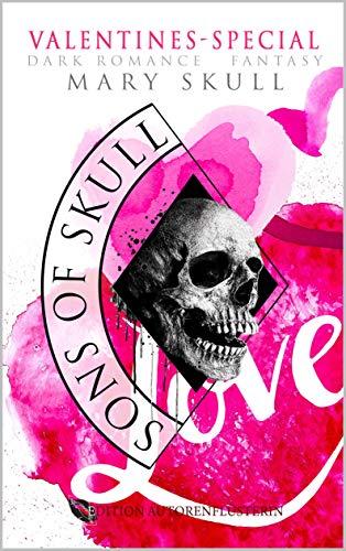 Sons of Skull: Wolves - VALENTINES-SPECIAL: DARK ROMANCE FANTASY