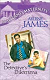 The Detective's Dilemma (Maitland Maternity, Book 6)