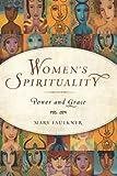 Women's Spirituality: Power and Grace