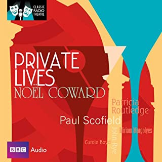Classic Radio Theatre: Private Lives (Dramatised)                   By:                                                                                                                                 Noel Coward                               Narrated by:                                                                                                                                 Paul Scofield,                                                                                        Patricia Routledge                      Length: 1 hr and 28 mins     24 ratings     Overall 4.3