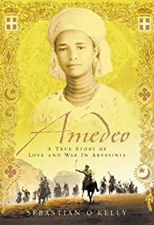 Amedeo: A True Story of Love and War in Abyssinia