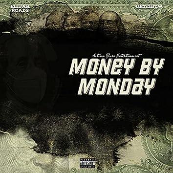 Money By Monday
