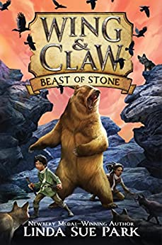 Wing & Claw #3: Beast of Stone by [Linda Sue Park, Jim Madsen]