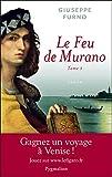 Le feu de Murano (Tome 1) (French Edition)