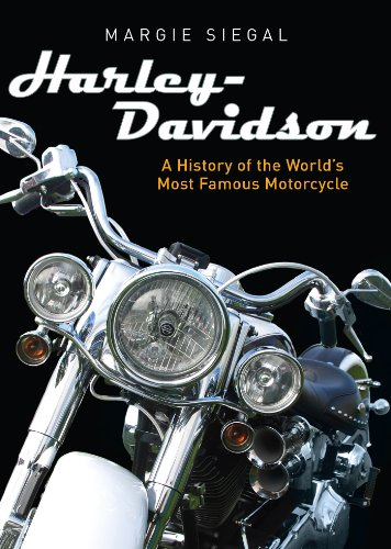 Harley-Davidson: A History of the World's Most Famous Motorcycle (Shire Library USA Book 783)