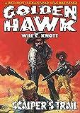 Golden Hawk 6: Scalper's Trail (English Edition)