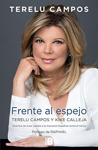Terelu Campos. Frente al espejo (Plan B)