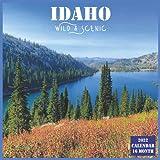 Idaho Wild & Scenic Calendar 2022: Official US State Idaho Calendar 2022, 16 Month Calendar 2022