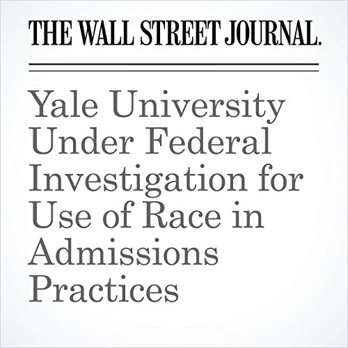 Yale University Under Federal Investigation for Use of Race in Admissions Practices copertina