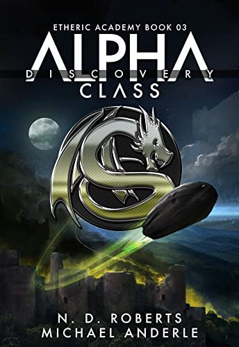 Alpha Class Discovery A Kurtherian Gambit Series The Etheric Academy Book 3 product image