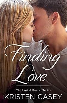 Finding Love (Lost & Found Book 2) by [Kristen Casey]