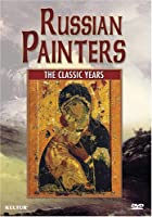 Russian Painters: The Classic Years [DVD] [Import]
