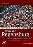 Welterbe Regensburg - Eugen Trapp