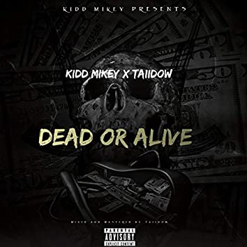 Dead or Alive (feat. Taiidow)