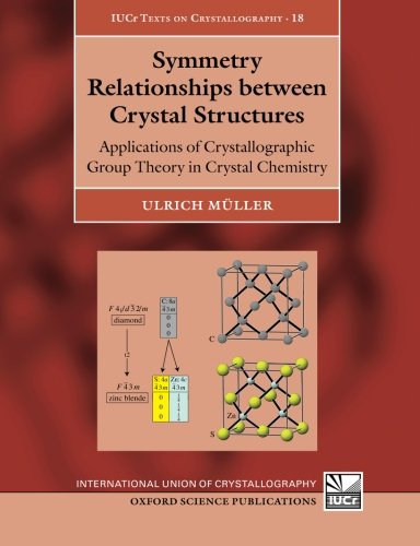 Symmetry Relationships between Crystal Structures: Applications of Crystallographic Group Theory in Crystal Chemistry: 18