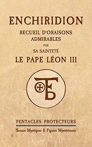 Enchiridion du Pape Léon III: Pentacles Protecteurs