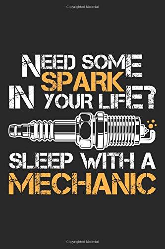Mechanic: Schlafen mit einem Mechaniker Funken Autowerkstatt Ingenieur Notizbuch DIN A5 120 Seiten für Notizen, Zeichnungen, Formeln | Organizer Schreibheft Planer Tagebuch