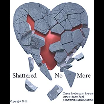 Shattered No More