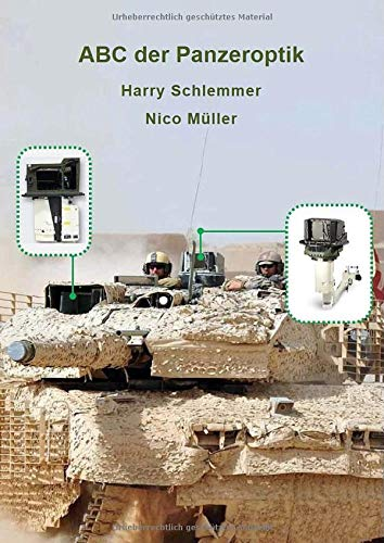 ABC der Panzeroptik: Konzept und Funktion der optischen Instrumente in gepanzerten Fahrzeugen