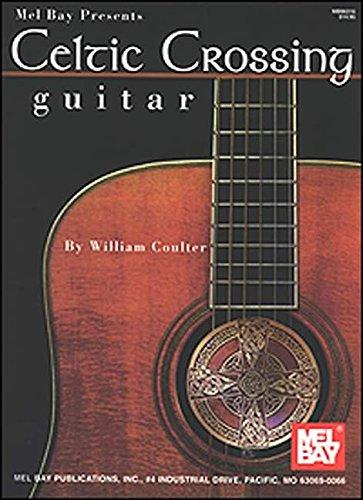 Celtic Crossing - Guitar (Mel Bay Presents)