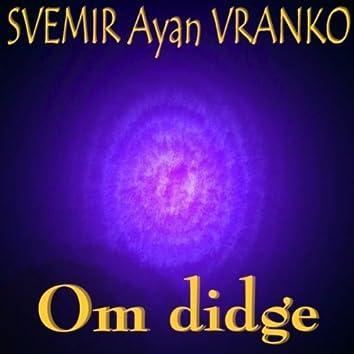 Om Didge