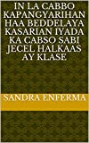 in la cabbo Kapangyarihan haa beddelaya kasarian iyada ka cabso sabi jecel halkaas ay klase (Italian Edition)