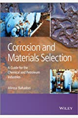 Corrosion and Materials Selection: A Guide for the Chemical and Petroleum Industries (English Edition) Format Kindle