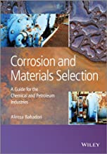 Corrosion and Materials Selection: A Guide for the Chemical and Petroleum Industries (English Edition)