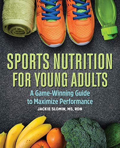 Sports Nutrition For Young Adults A Game Winning Guide to Maximize Performance product image