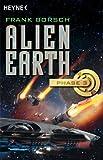 Alien Earth - Phase 3: Roman (Alien Earth-Trilogie) (German Edition)