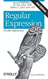 Regular Expression Pocket Reference: Regular Expressions for Perl, Ruby, PHP, Python, C, Java and .NET (Pocket Reference (O'Reilly)) - Tony Stubblebine
