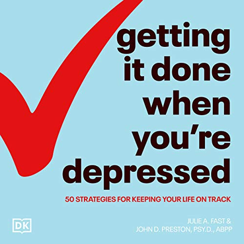 Getting It Done When You're Depressed, Second Edition cover art