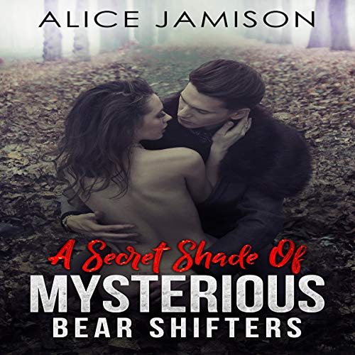 Couverture de A Secret Shade of Mysterious Bear Shifters