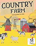 Country Farm Coloring Book For Kids: My First Creative Art Farm Scenes Happy Animals Perfect Activity Gift