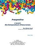L'avenir des Comparateurs d'Assurances (Prospective)