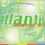 DJ Aquarium Presents Atlantis [Import Allemand]