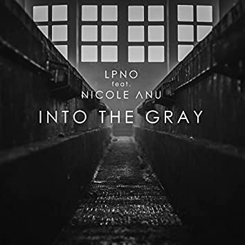 Into the Gray (feat. Nicole Anu)