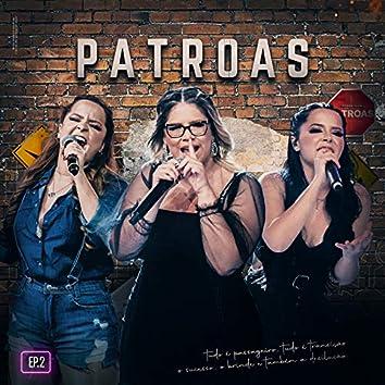 Patroas, Ep2