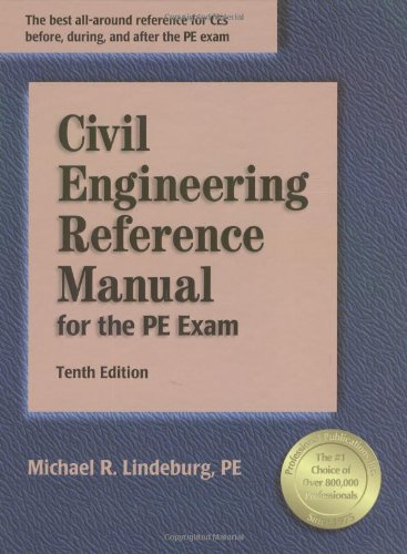 Civil Engineering Reference Manual for the PE Exam, 10th Edition