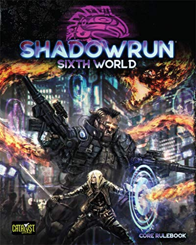 Catalyst Game Labs Shadowrun RPG: Sixth World Core Rulebook