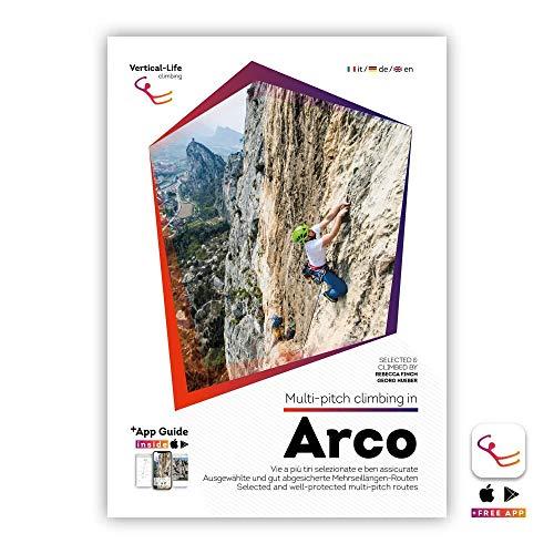 Multi-pitch climbing in Arco: Ausgewählte und gut abgesicherte Mehrseillängen-Routen