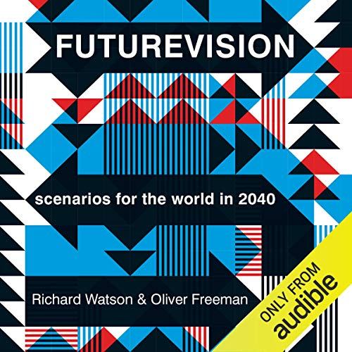 Futurevision Audiobook By Richard Watson,                                                                                        Oliver Freeman cover art