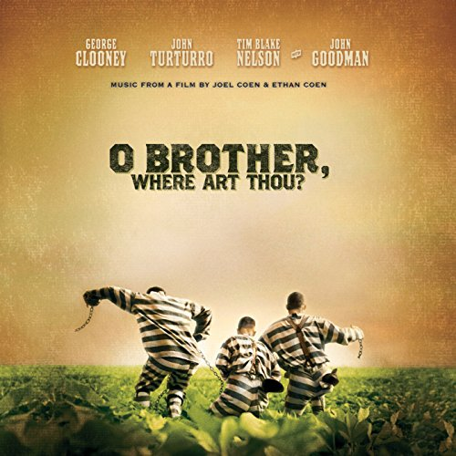 O Brother, Where Art Thou? (Original Motion Picture Soundtrack)