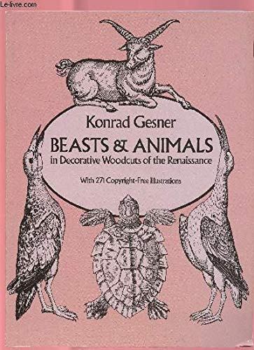 Beasts and Animals in Decorative Woodcuts of the Renaissance (Dover Pictorial Archive Series)
