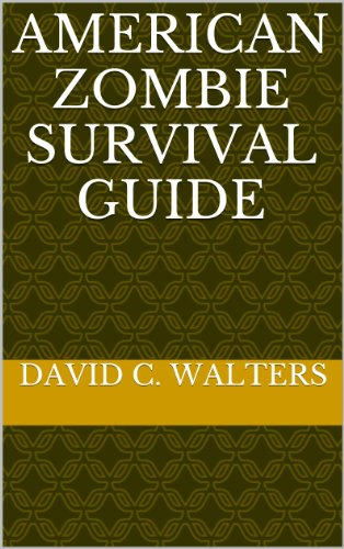 American Zombie Survival Guide (English Edition)