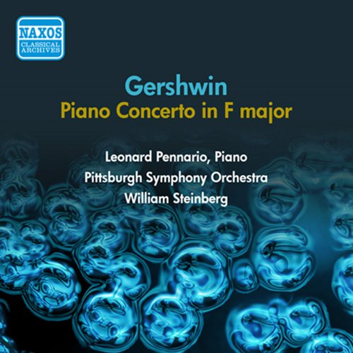 Gershwin, G.: Piano Concerto in F Major (Pennario, Steinberg) (1954)